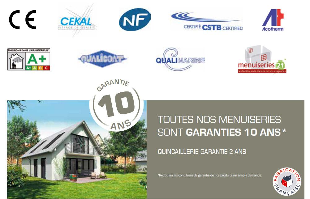 Menuiseries Garantie 10 ans et de fabrication française